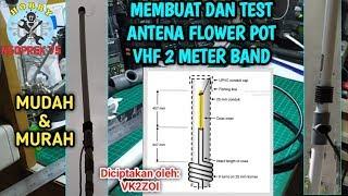 CARA MEMBUAT ANTENA FLOWER POT VHF 2 METER BAND