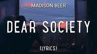 Madison Beer   Dear Society (Lyrics)