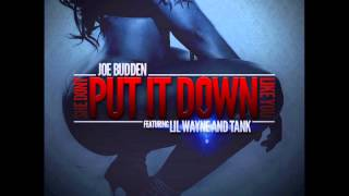 Joe Budden Ft. Lil Wayne & Tank - She Don't Put It Down [NEW CDQ Dirty NO DJ]