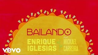 Enrique Iglesias - Bailando (Lyric Video) ft. Mickael Carreira
