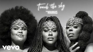 Musik-Video-Miniaturansicht zu Touch The Sky Songtext von The Mamas