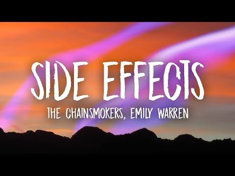 Download The Chainsmokers - Side Effects (Lyrics) ft. Emily Warren Mp4 HD Video and MP3