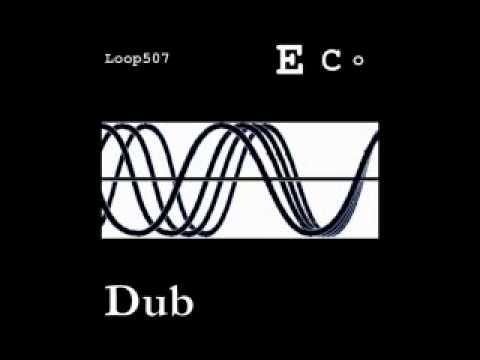 Loop507 - Dub