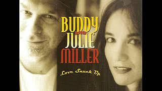 Buddy & Julie Miller  ~ Take Me Back