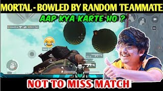 MORTAL Bowled by RANDOM Teammate Question, Soul Mortal Playing With Random | PUBG MOBILE | RED ROCK