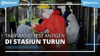 Kabar Gembira, Kini Tarif Rapid Test Antigen di Semua Stasiun Turun