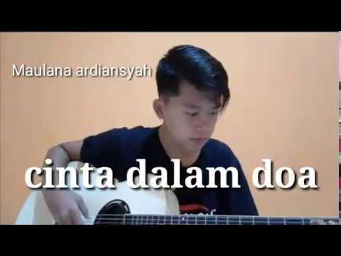 , title : 'SouQy - cinta dalam do'a cover by Maulana Ardiansyah'