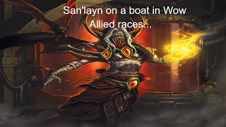 San'layn on a boat in Wow