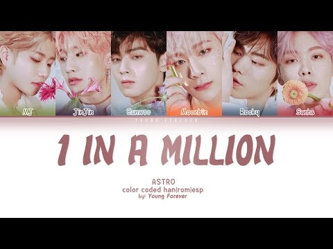 ASTRO '1 IN A MILLION' [COLOR CODED HAN/ROM/SUBESPAÑOL LYRICS]