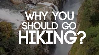 Why you should go Hiking? (First Pilgrim)