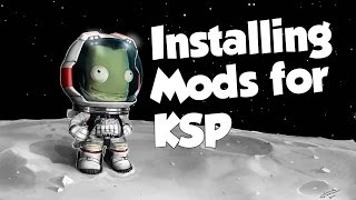 How To Manually Install Mods For Kerbal Space Program