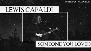 [VOSTFR] Lewis Capaldi – Someone You Loved   +LYRICS