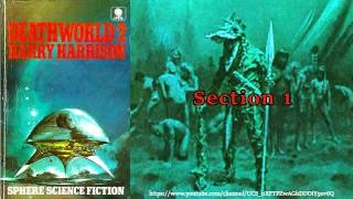 Deathworld 2 - The Ethical Engineer [Full Audiobook] By Harry Harrison