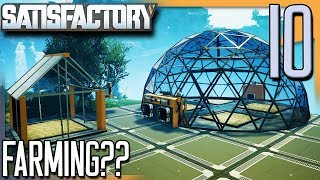 FARMING IN SATISFACTORY?! | Satisfactory Gameplay/Let's Play S2E10