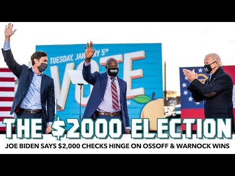 Joe Biden Says $2,000 Checks Hinge On Ossoff & Warnock Wins