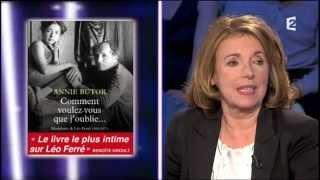 Annie Butor, belle-fille de Léo Ferré On n