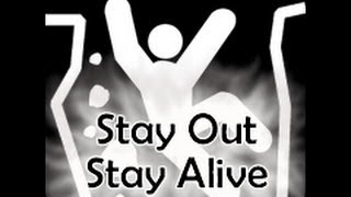 Abandoned Mines: STAY OUT STAY ALIVE