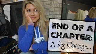 End of a Chapter | A Big Change