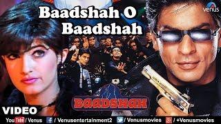 Baadshah O Baadshah - VIDEO SONG | Baadshah | Shah