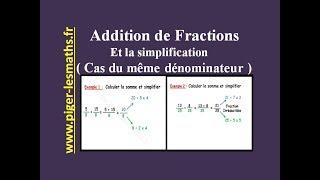 Math 5ème ( Partie 1 ) : Addition des fractions et Simplification ( Cas même dénominateur )
