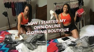 HOW I STARTED MY OWN BUSINESS (CLOTHING BOUTIQUE) + TIPS FOR BEGINNER ENTREPRENEURS