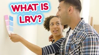 What Does LRV Mean in Paint? | Light Reflectance Value | How to Pick Paint Colors