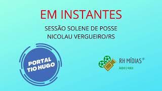 NICOLAU VERGUEIRO - SESSÃO SOLENE DE POSSE