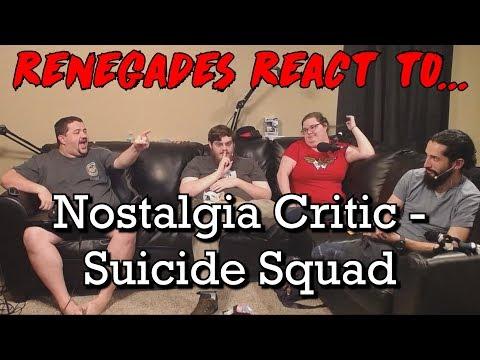 Renegades React to... Nostalgia Critic - Suicide Squad