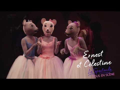 Ernest et Célestine - Le spectacle
