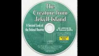 The Creature from Jekyll Island Audio)