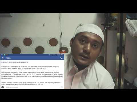Amnesty segera berakhir segeralah mendaftar .....!!!! Update Info Dari KBRI Riyadh