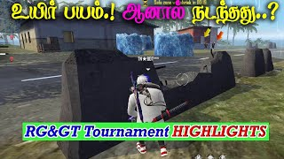😱Uyire Bayam Moment But?😰|RG&GT Free Fire Tournament Best Highlights | Gaming Tamizhan