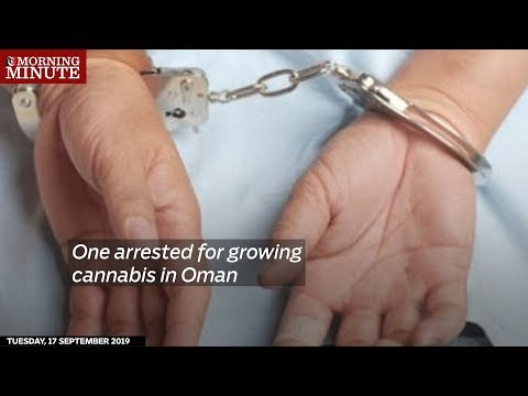 One arrested for growing cannabis in Oman