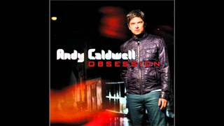 Obsession, Andy Caldwell