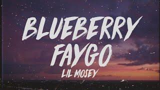 Lil Mosey - Blueberry Faygo (Lyrics)