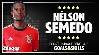 NÉLSON SEMEDO ● SL Benfica B ● Goals & Skills