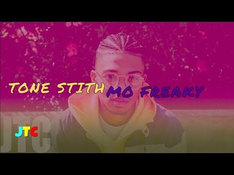Tone Stith - Mo Freaky (Lyrics)