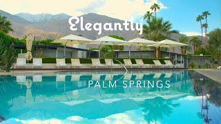 Palm Springs Preferred Small Hotels - Promo Video