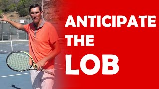 Anticipate The Lob (13) | BEATING LOBBERS