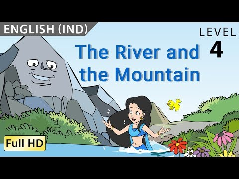 The River and the Mountain : Learn English (IND) with subtitles - Story for Children