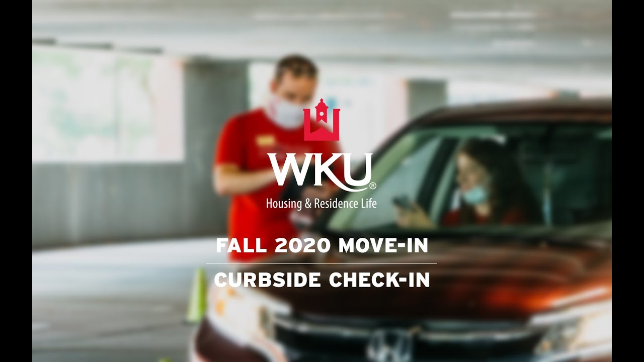 WKU Fall 2020 Move-In | Curbside Check-In Instructions Video Preview