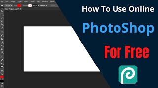 How To Use Adobe Photoshop Online For Free || Net King 360