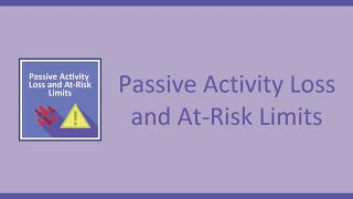 Passive Activity Loss & At-Risk Limits