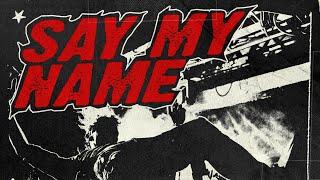 SAYMYNAME   SAY MY NAME (feat. Lil Debbie)