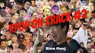 Kpop On Crack (FR) #2 (NU'EST - GOT7 - BTS - EXO - SHINee - SEVENTEEN)