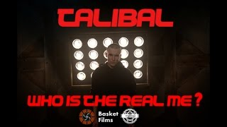 TALIBAL - Who Is The Real ME?