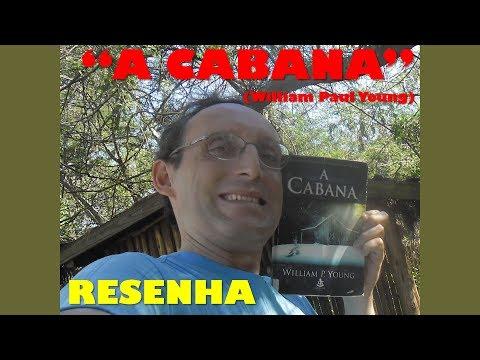 A Cabana (William P. Young) - Resenha