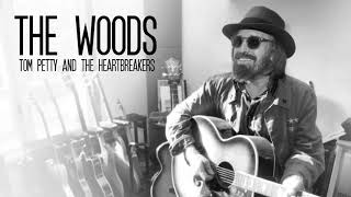 """The Woods"" - Tom Petty and the Heartbreakers"