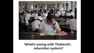 2020 08 19 FCCT What's wrong with Thailand's education system