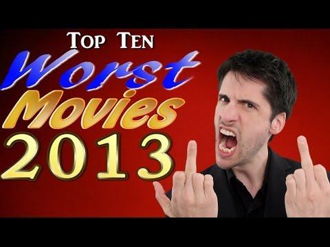 Top 10 Worst movies 2013